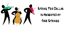 String Trio Dallas is presented by Four Strings